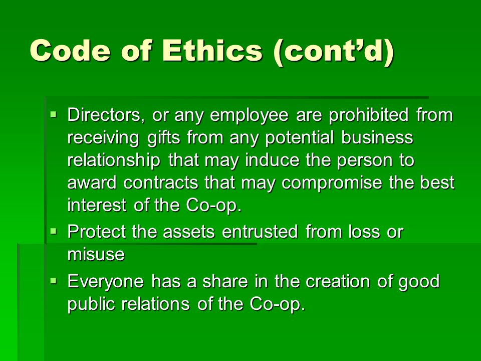 Code of Ethics (cont'd)