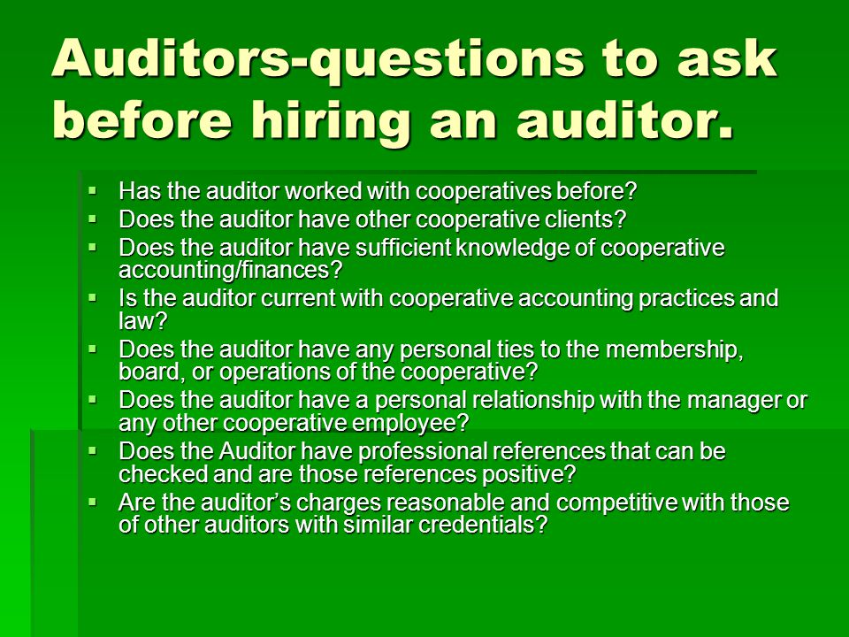 Auditors-questions to ask before hiring an auditor.