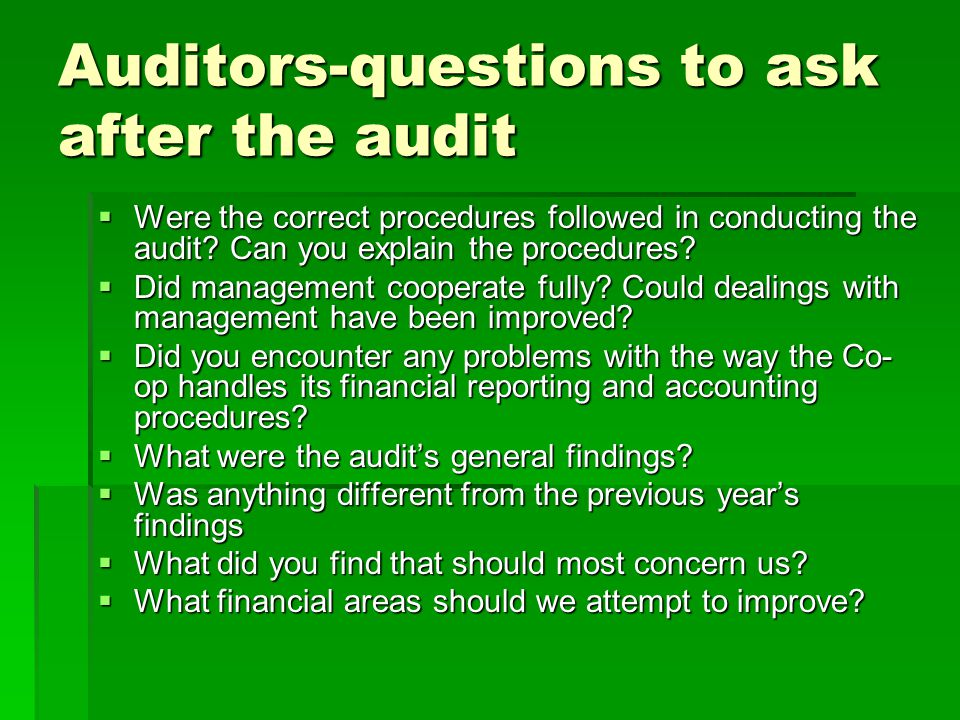 Auditors-questions to ask after the audit