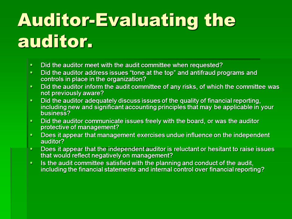 Auditor-Evaluating the auditor.
