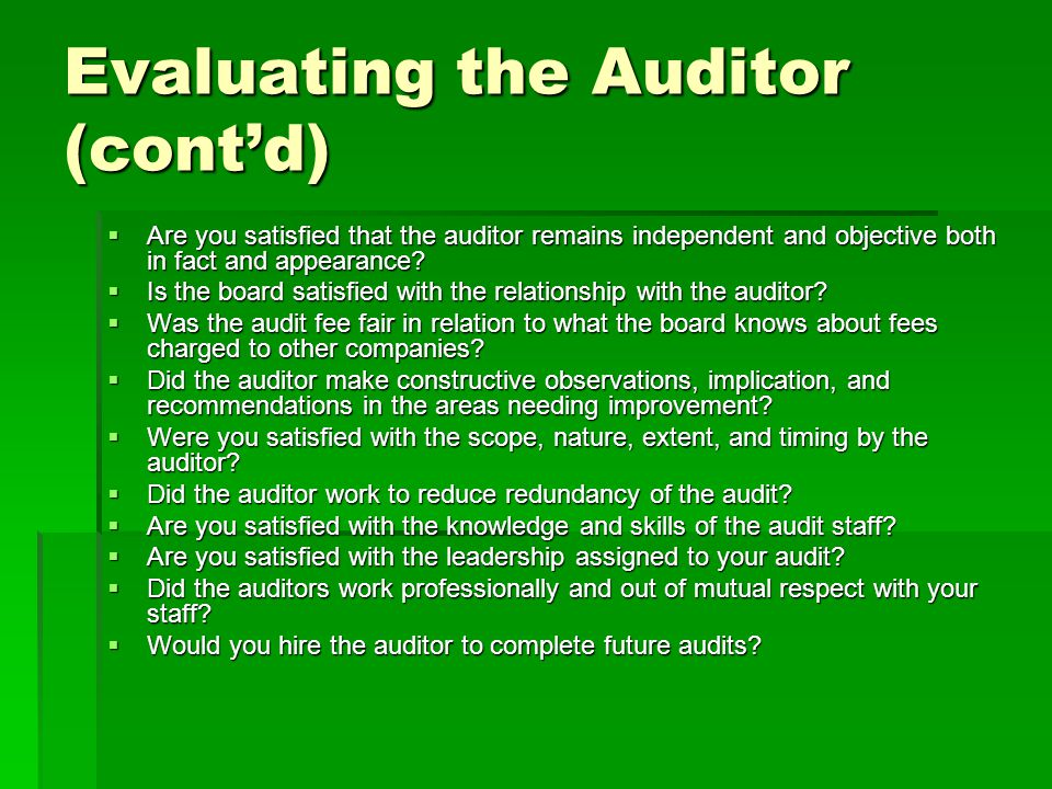 Evaluating the Auditor (cont'd)