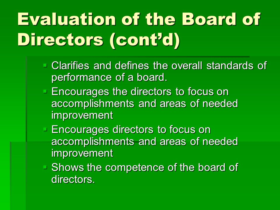 Evaluation of the Board of Directors (cont'd)