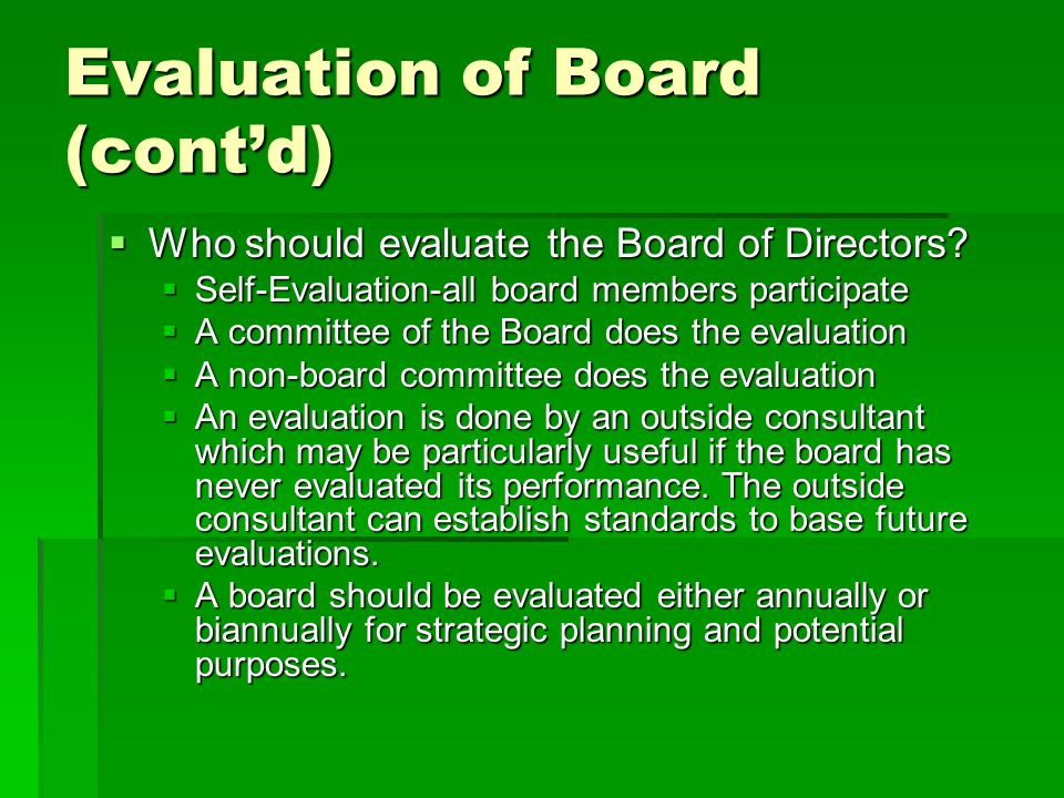 Evaluation of Board (cont'd)