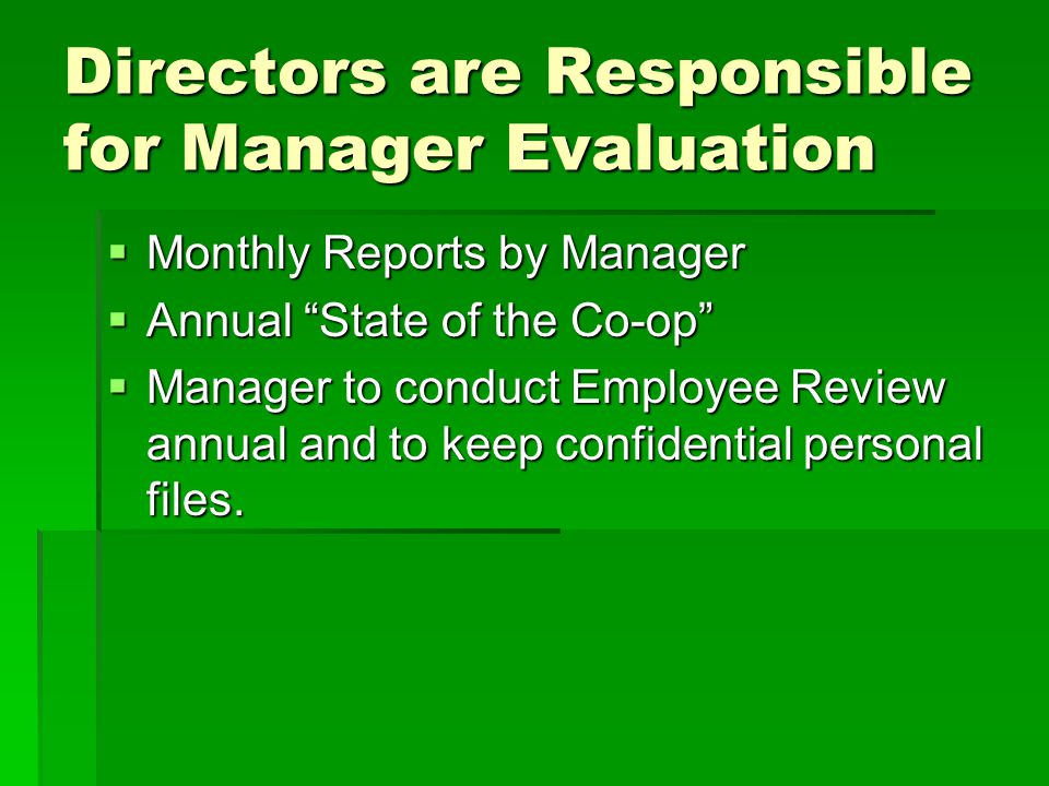 Directors are Responsible for Manager Evaluation