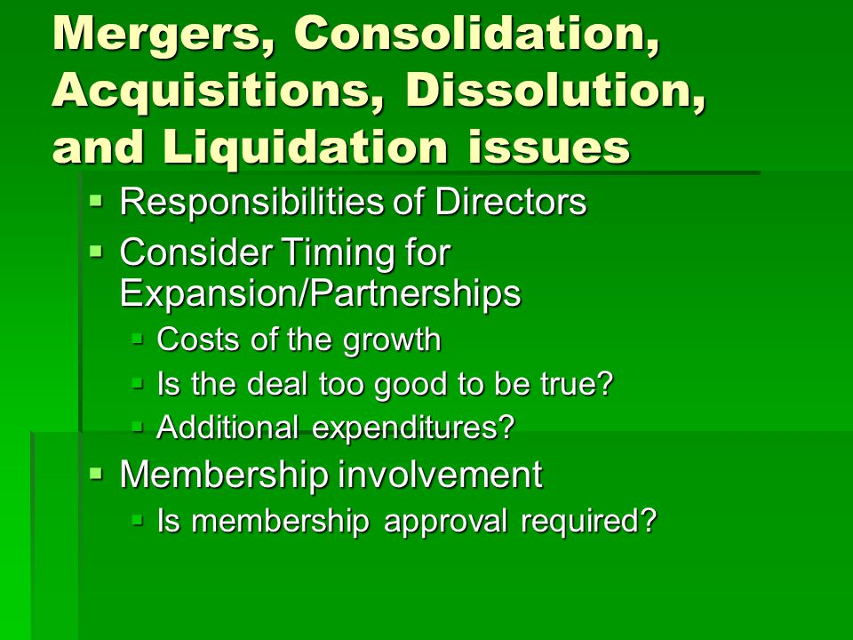 Mergers, Consolidation, Acquisitions, Dissolution, and Liquidation issues
