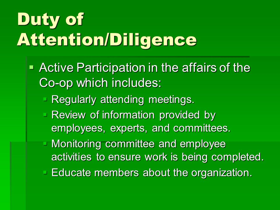 Duty of Attention/Diligence