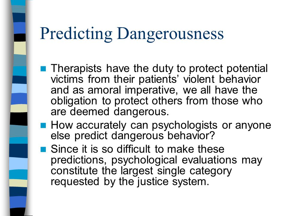 Predicting Dangerousness