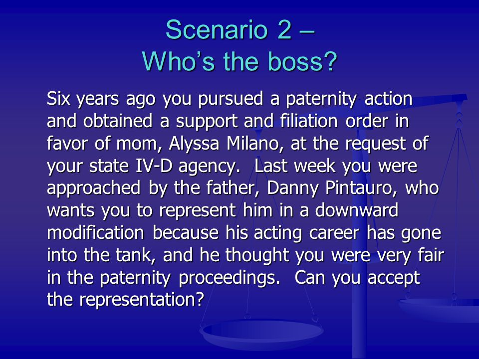 Scenario 2 – Who's the boss