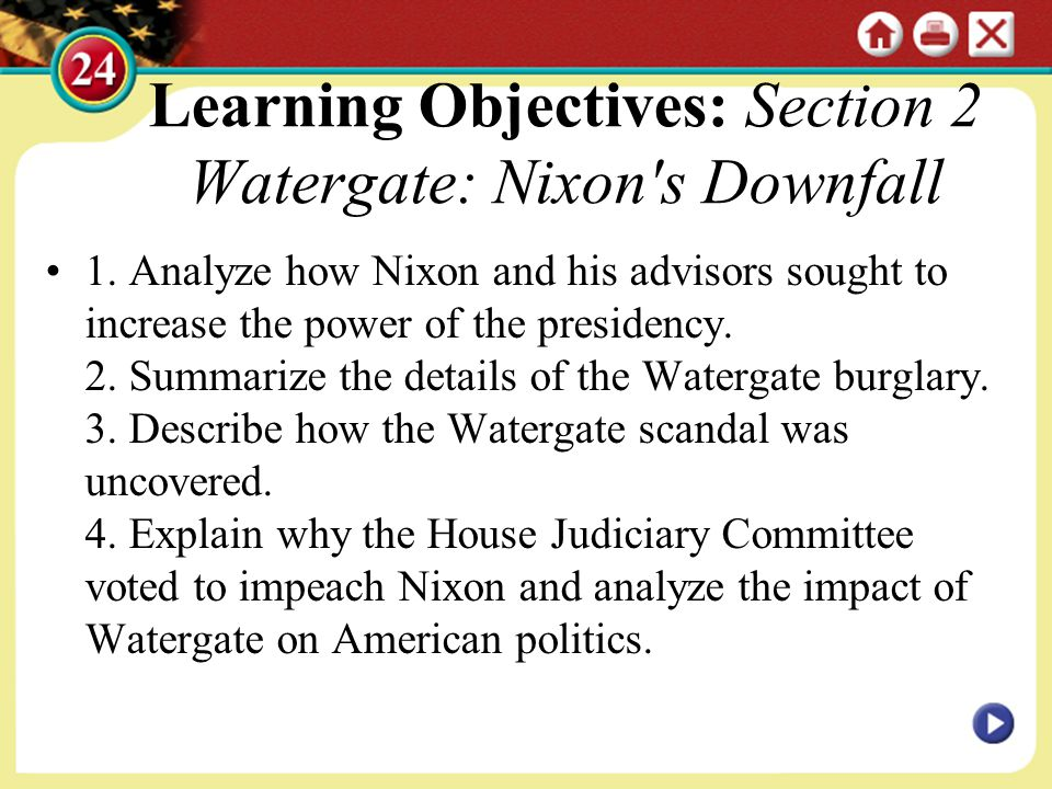 Learning Objectives: Section 2 Watergate: Nixon s Downfall