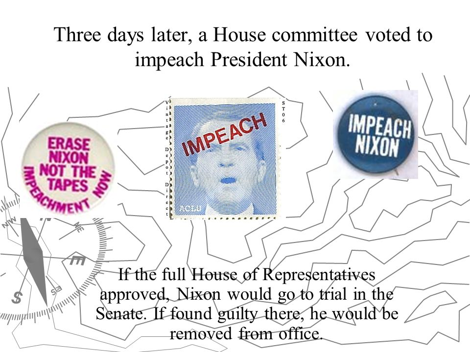 Three days later, a House committee voted to impeach President Nixon.