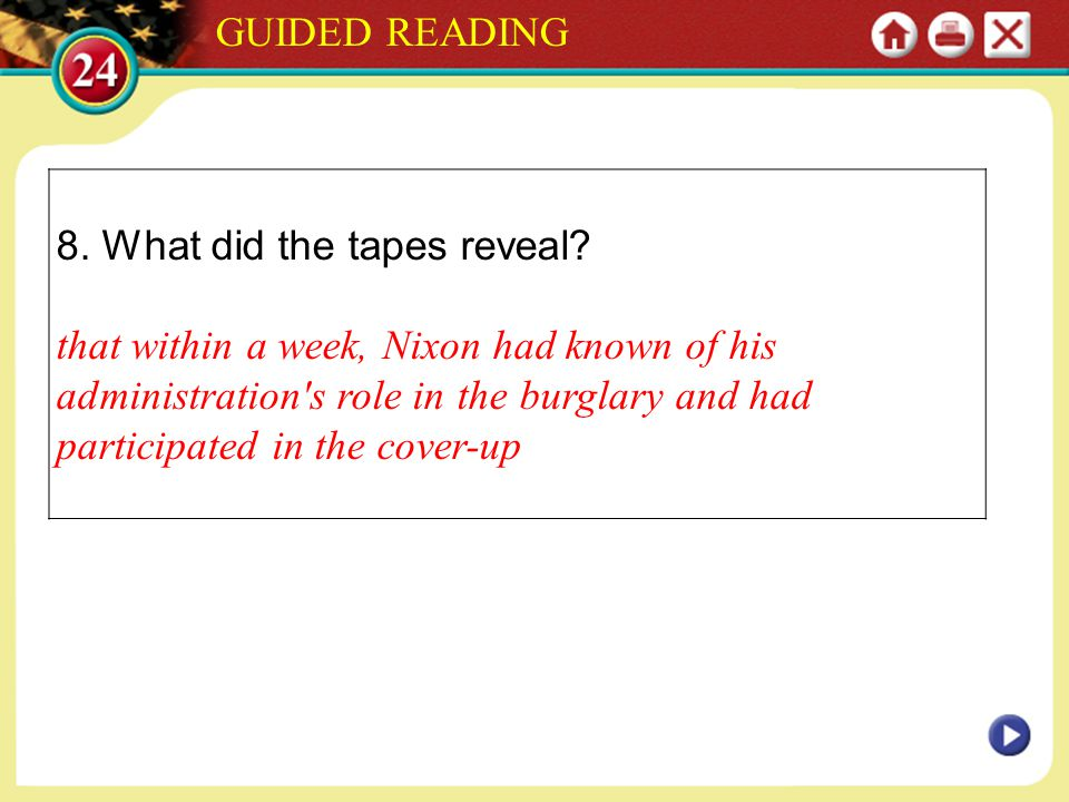 GUIDED READING 8. What did the tapes reveal