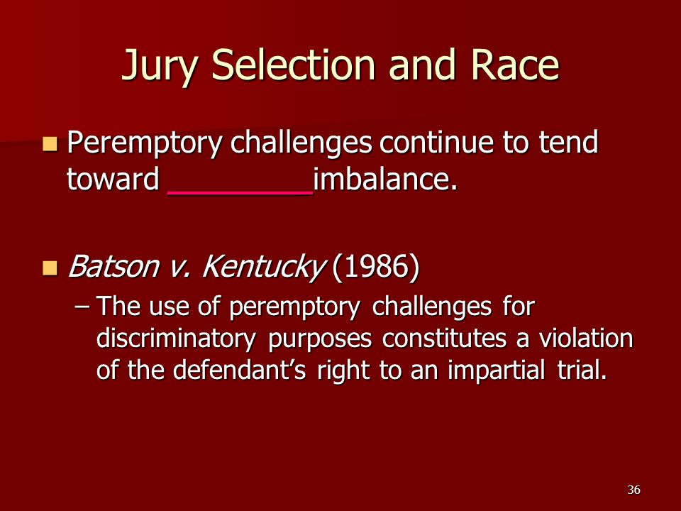 Jury Selection and Race