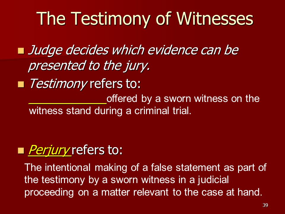 The Testimony of Witnesses