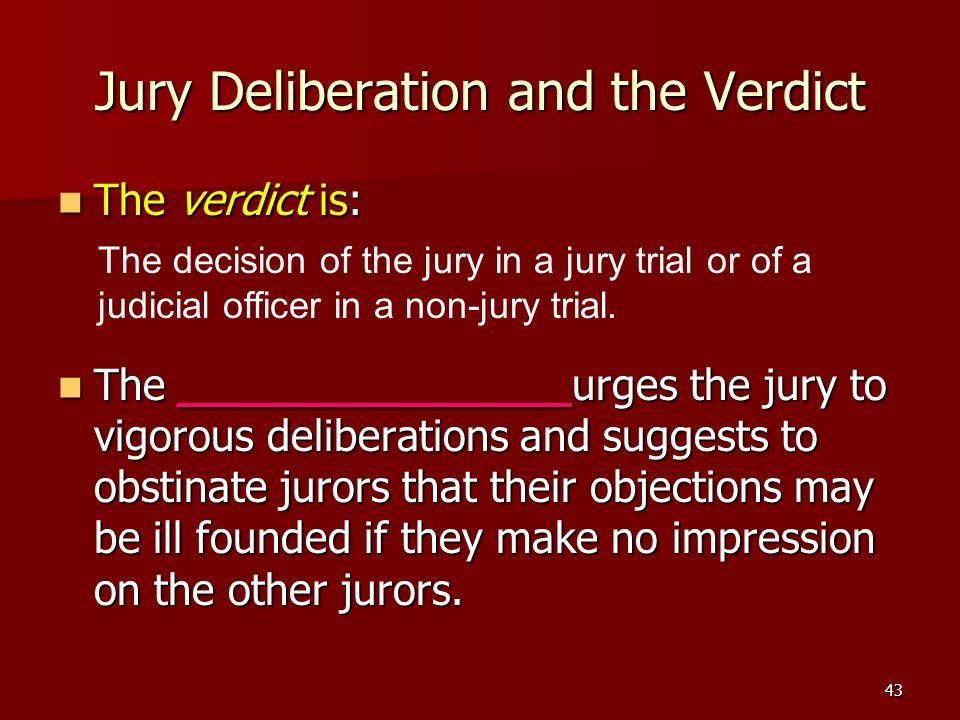 Jury Deliberation and the Verdict
