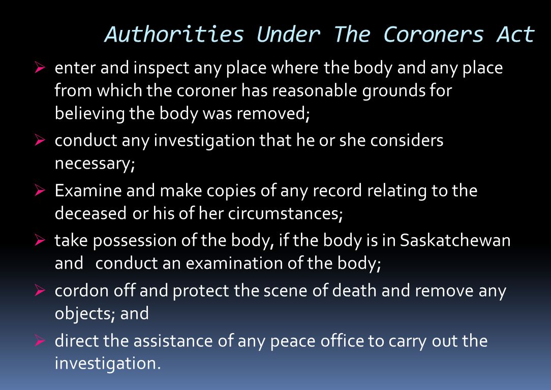 Authorities Under The Coroners Act
