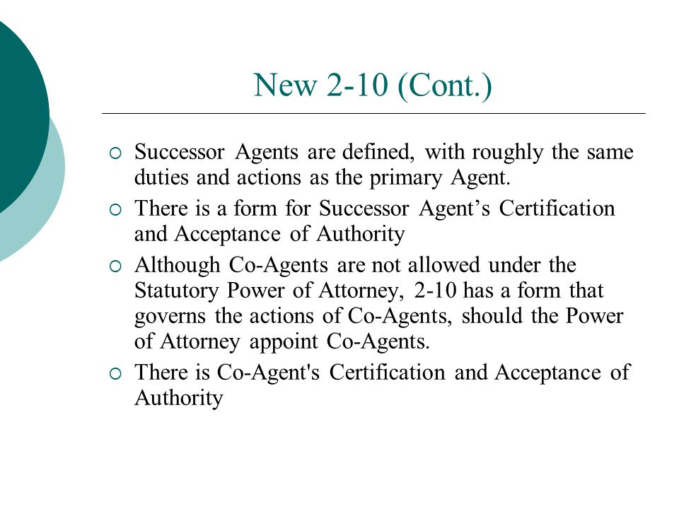 New 2-10 (Cont.) Successor Agents are defined, with roughly the same duties and actions as the primary Agent.