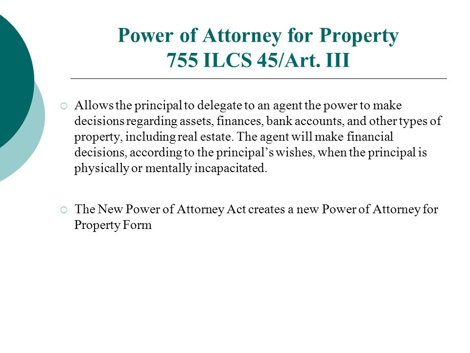 Power of Attorney for Property 755 ILCS 45/Art. III