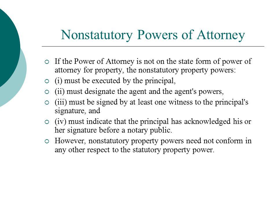 Nonstatutory Powers of Attorney