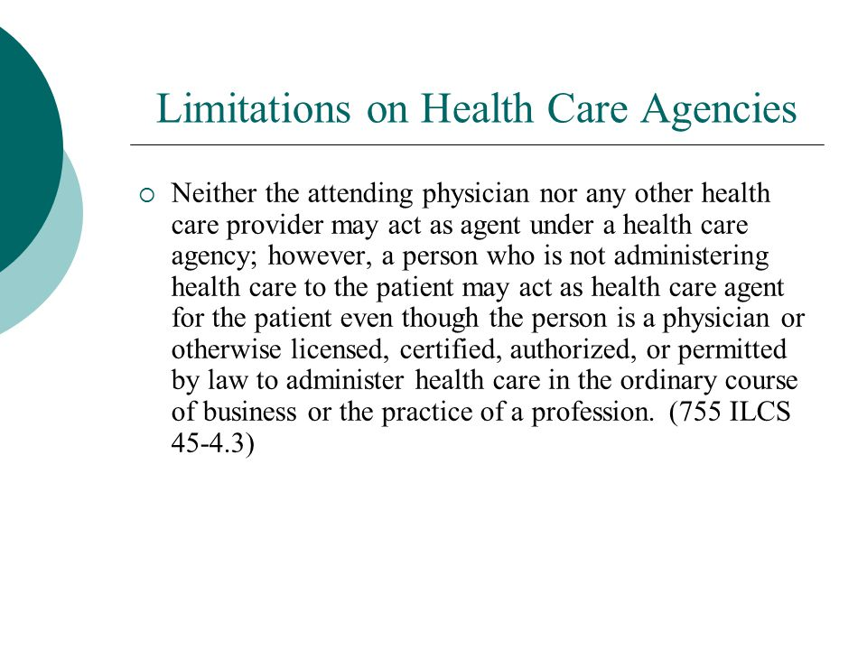 Limitations on Health Care Agencies