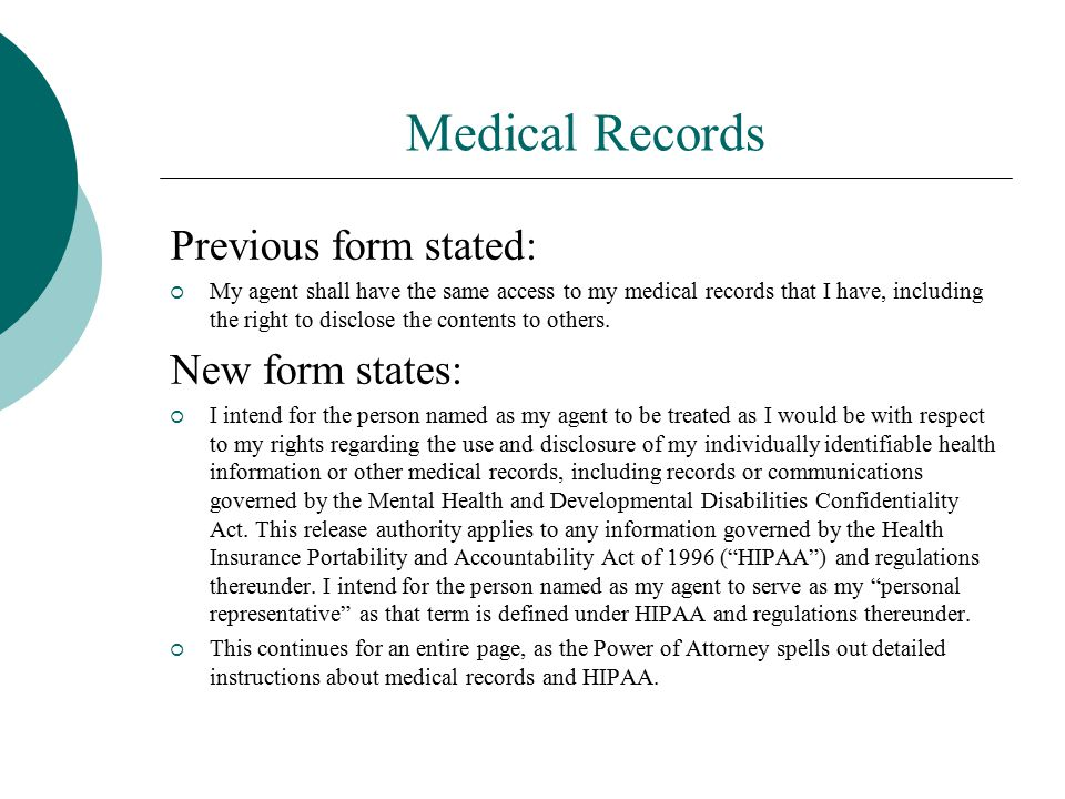 Medical Records Previous form stated: New form states: