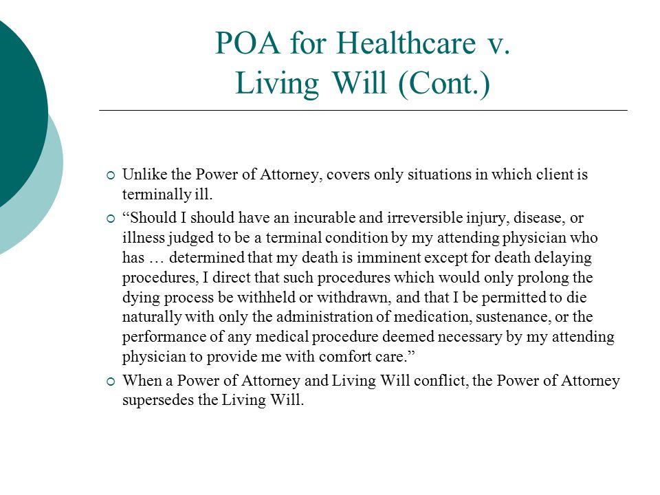 POA for Healthcare v. Living Will (Cont.)