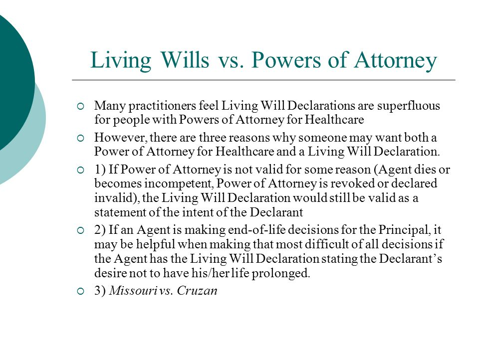 Living Wills vs. Powers of Attorney