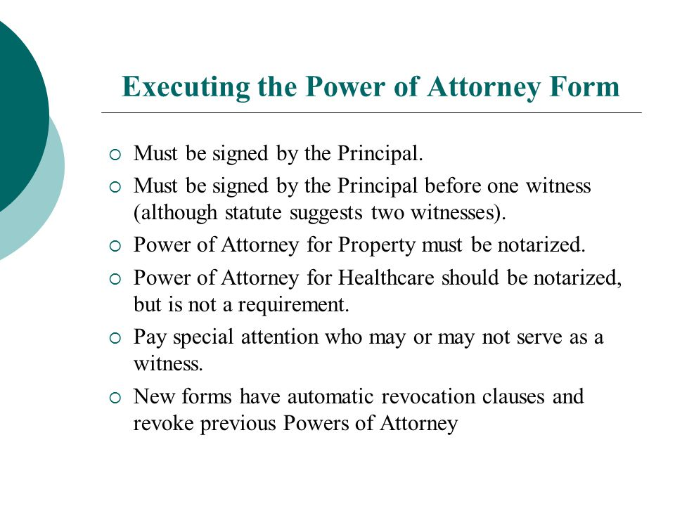 Executing the Power of Attorney Form