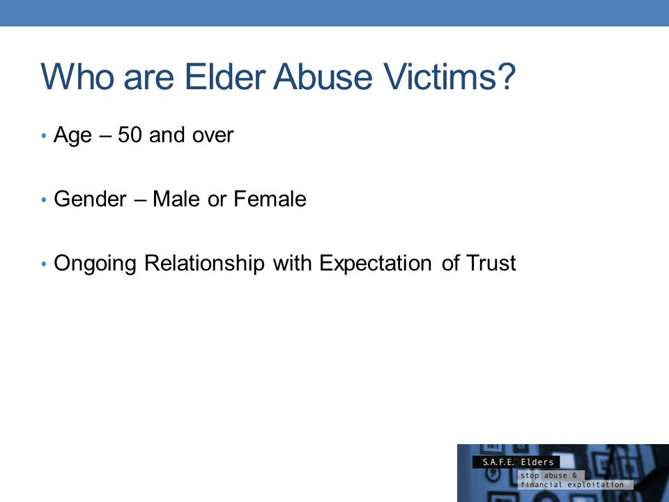 Who are Elder Abuse Victims