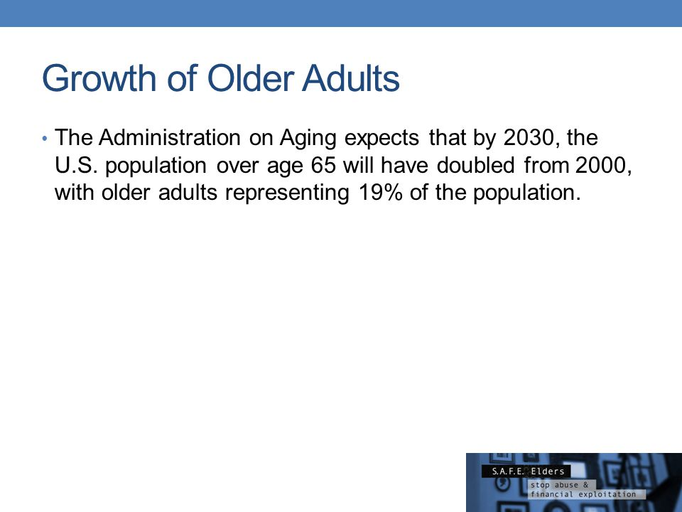 Growth of Older Adults