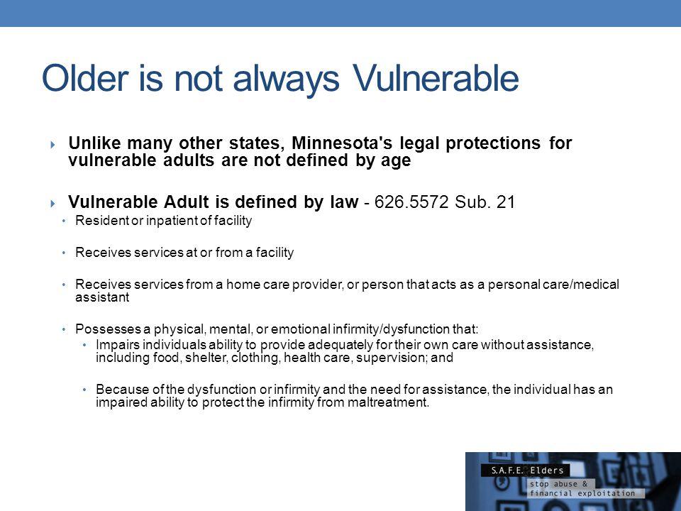 Older is not always Vulnerable