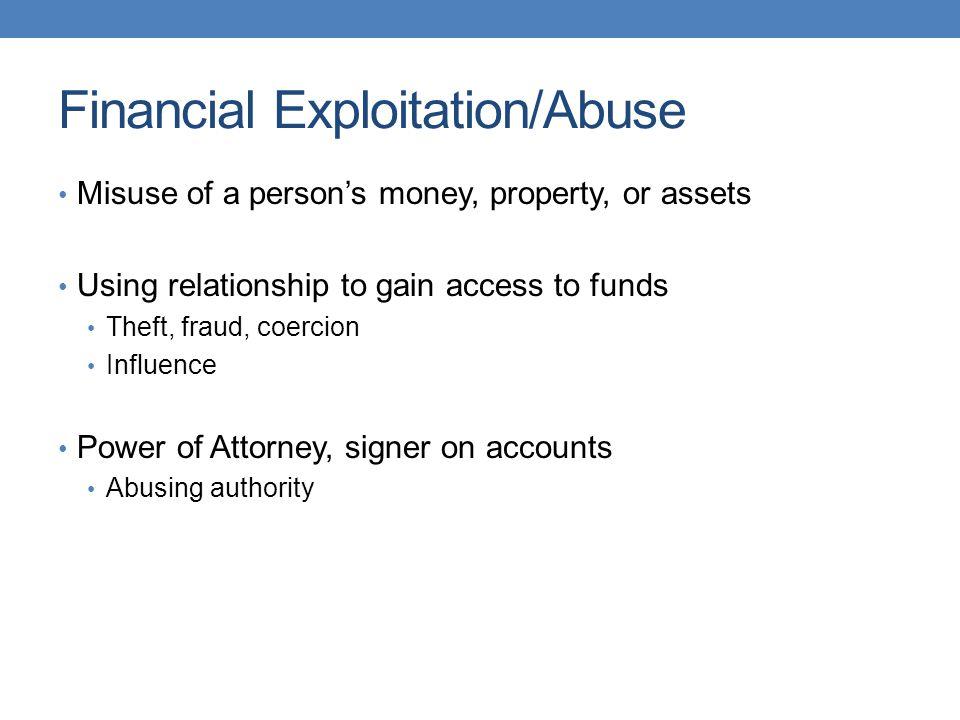 Financial Exploitation/Abuse