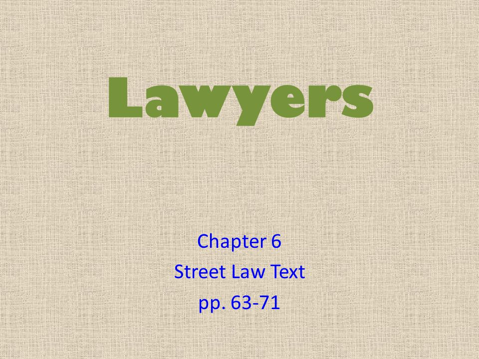 Chapter 6 Street Law Text pp. 63-71