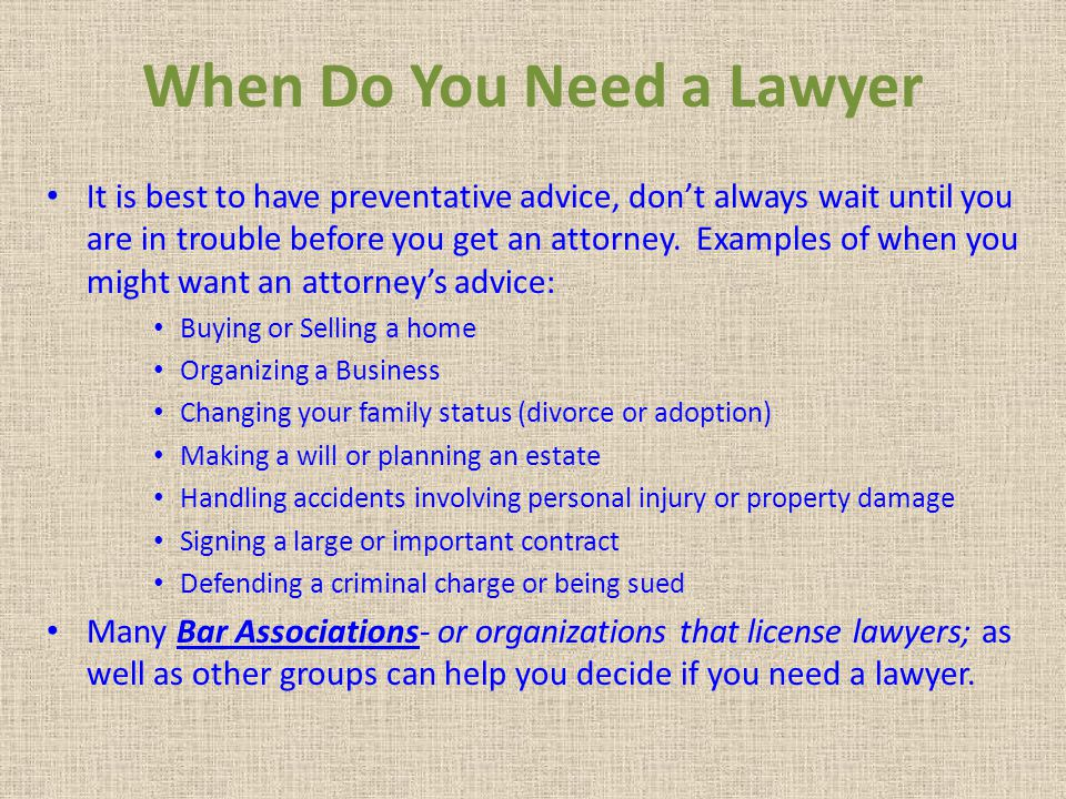 When Do You Need a Lawyer