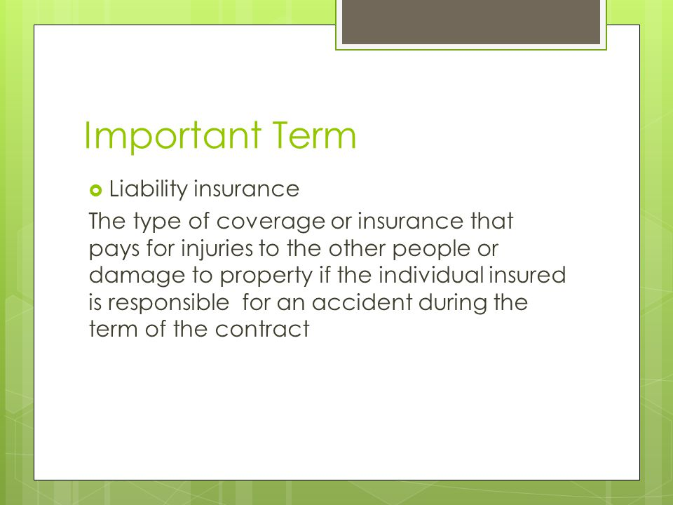 Important Term Liability insurance