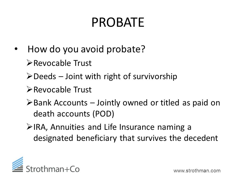 PROBATE How do you avoid probate Revocable Trust