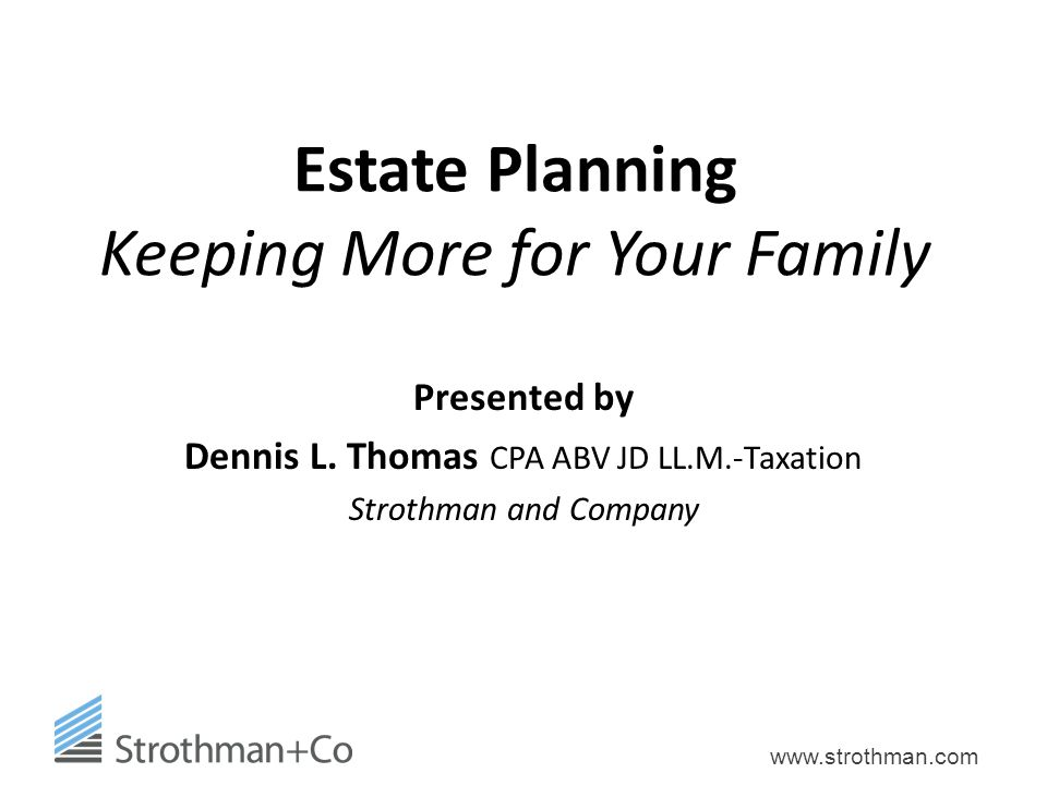 Estate Planning Keeping More for Your Family