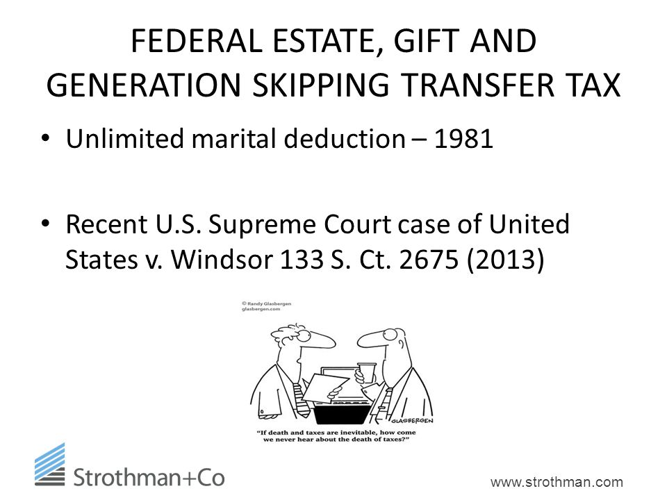 FEDERAL ESTATE, GIFT AND GENERATION SKIPPING TRANSFER TAX