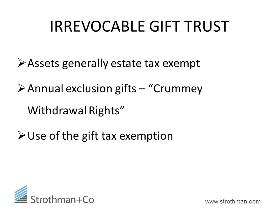 IRREVOCABLE GIFT TRUST