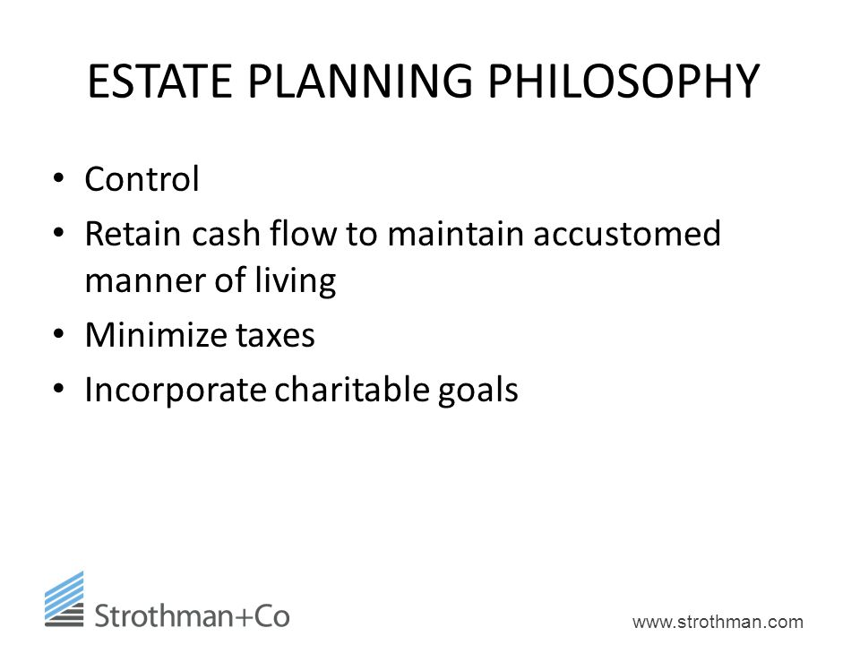 ESTATE PLANNING PHILOSOPHY