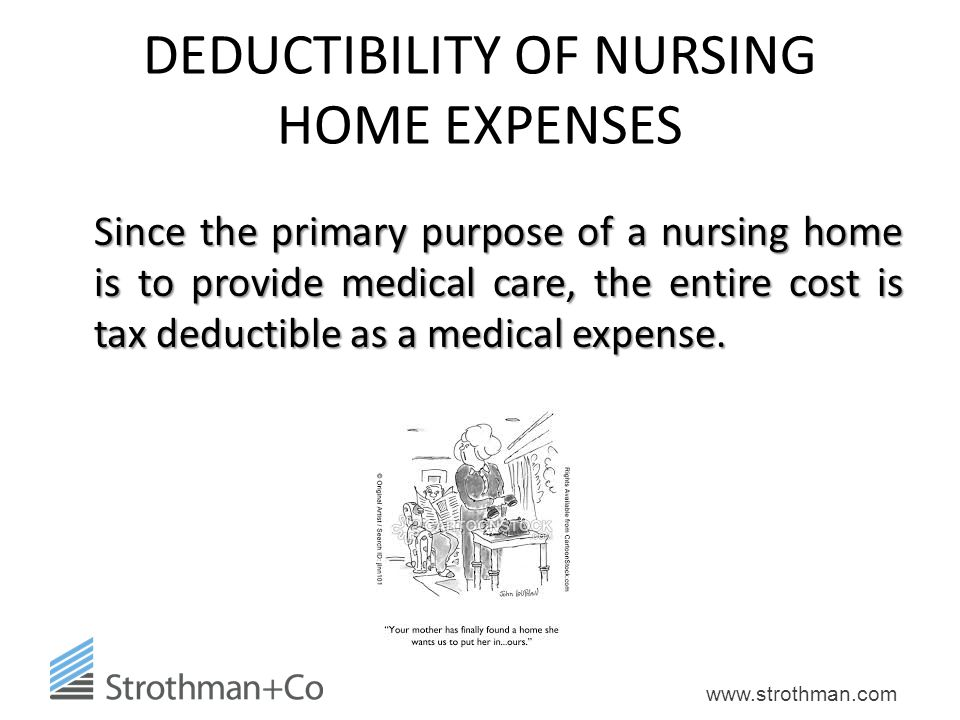 DEDUCTIBILITY OF NURSING HOME EXPENSES