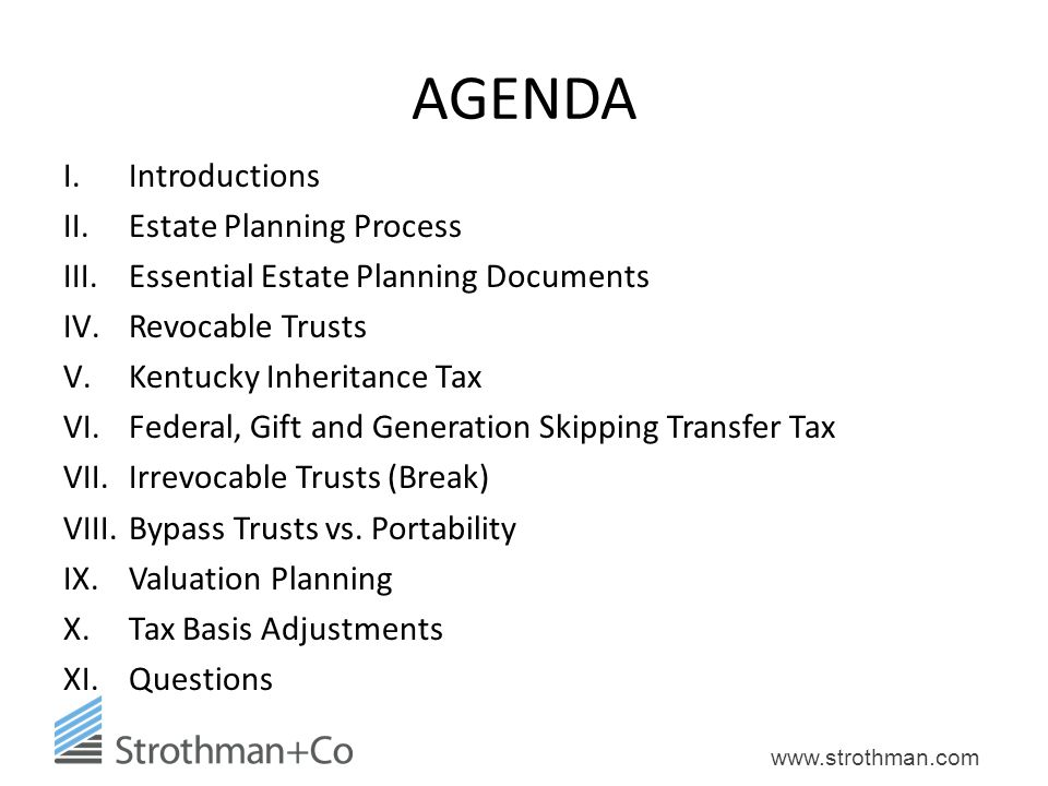 AGENDA Introductions Estate Planning Process