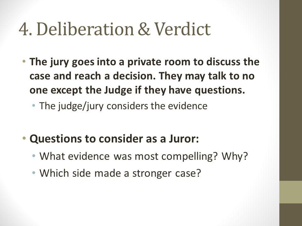 4. Deliberation & Verdict
