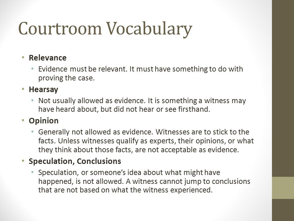 Courtroom Vocabulary Relevance Hearsay Opinion