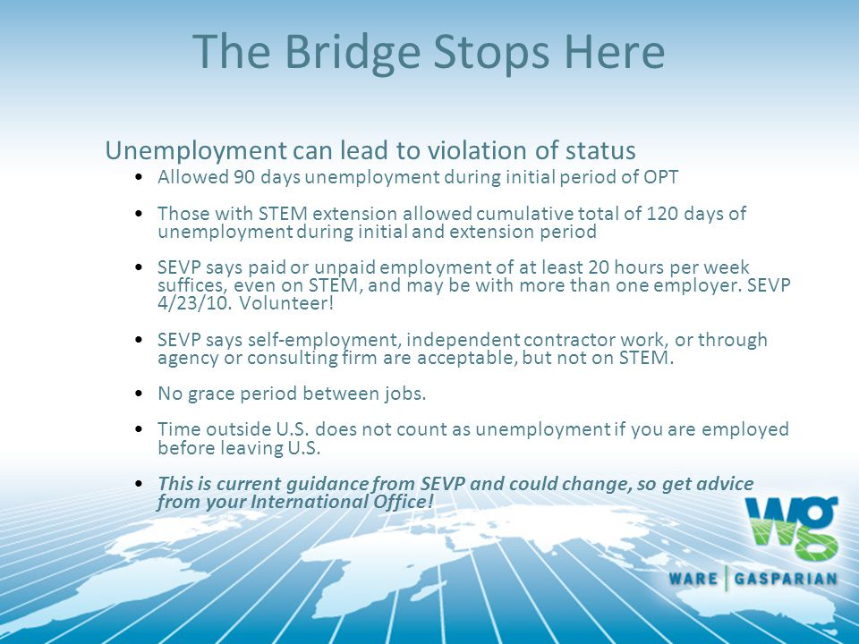 The Bridge Stops Here Unemployment can lead to violation of status