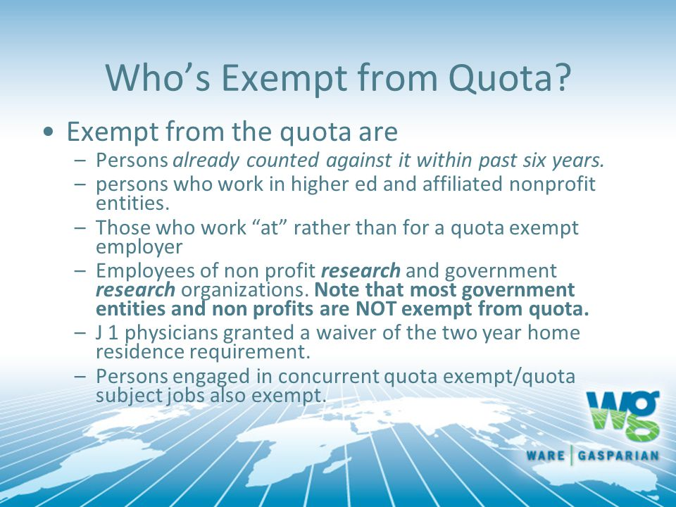 Who's Exempt from Quota