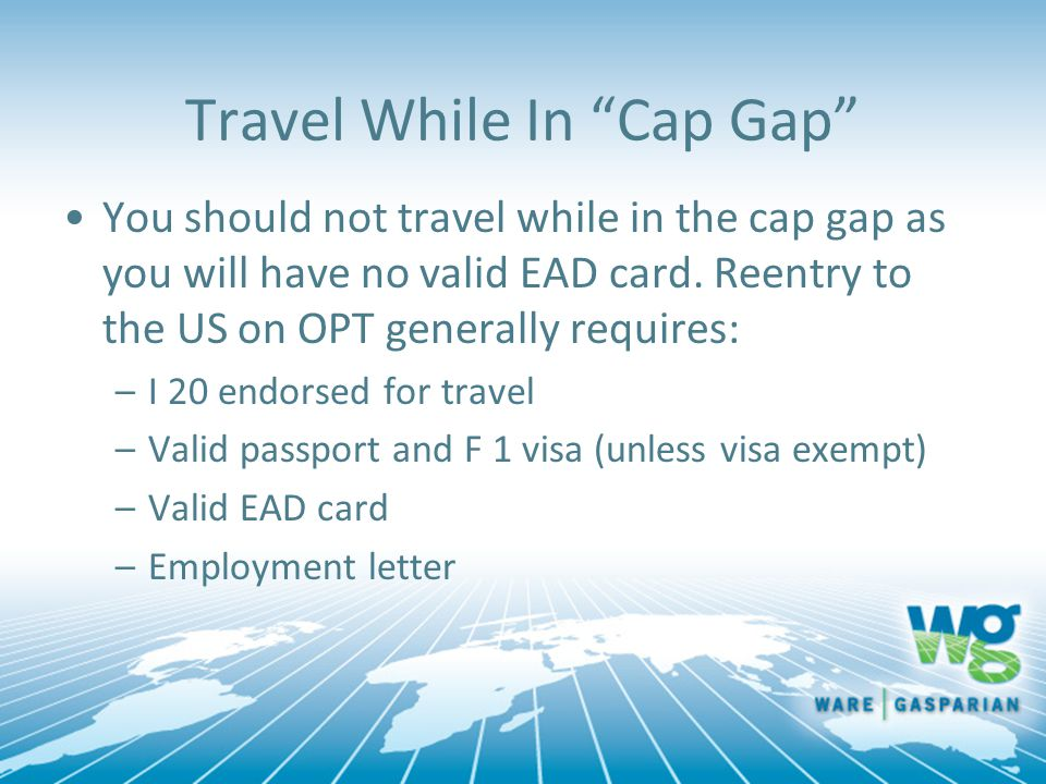 Travel While In Cap Gap