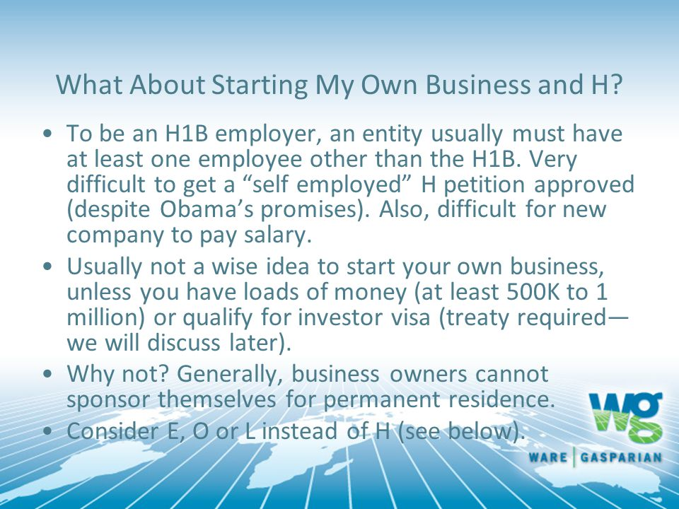 What About Starting My Own Business and H