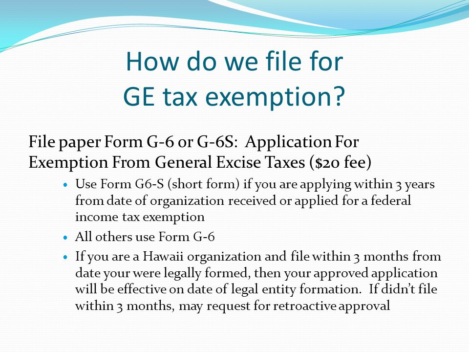 How do we file for GE tax exemption