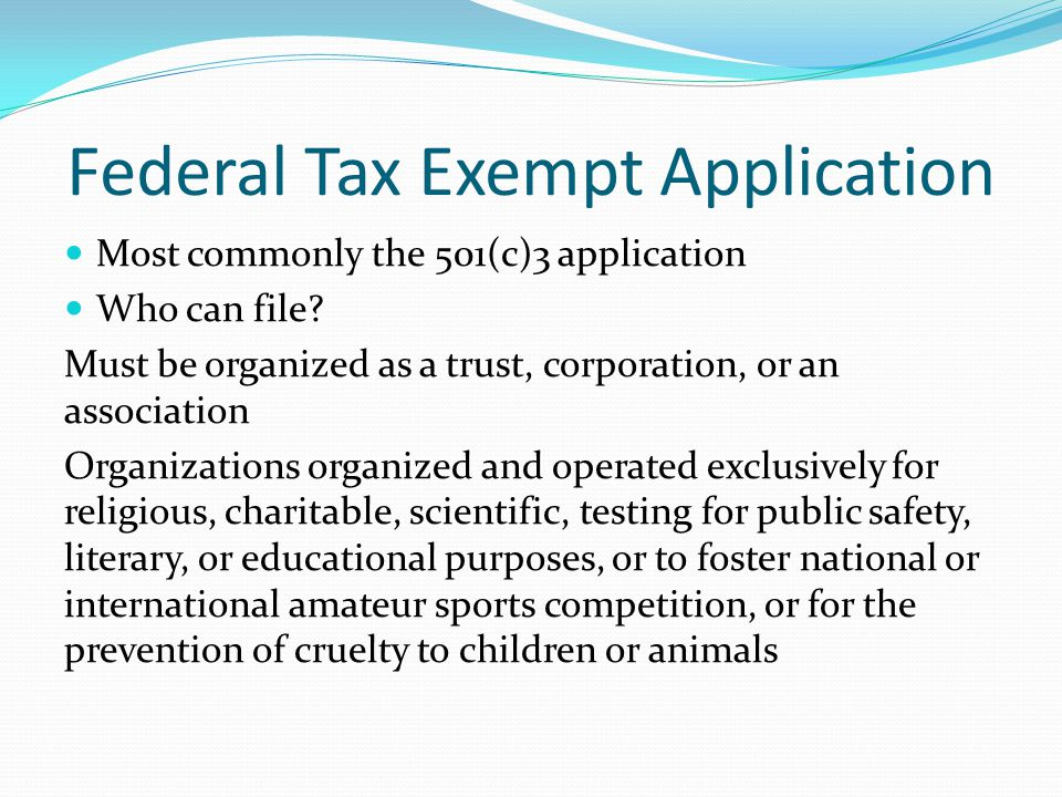 Federal Tax Exempt Application
