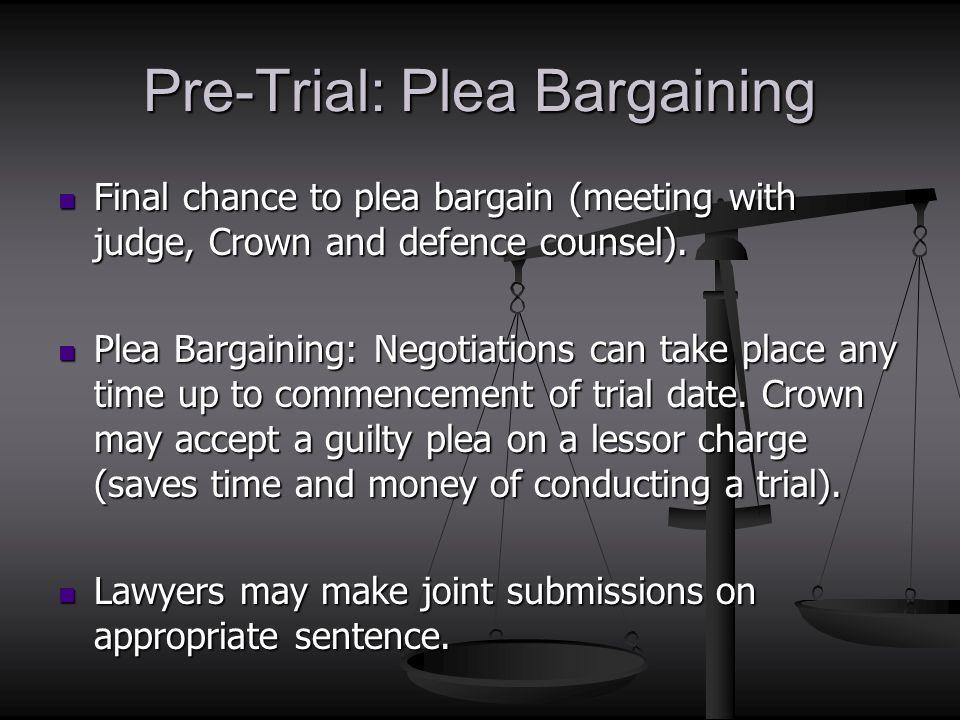 Pre-Trial: Plea Bargaining